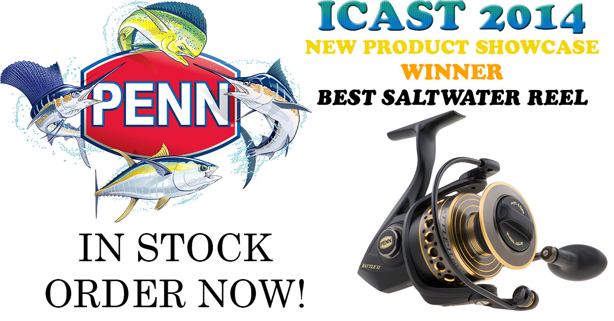 ICAST 2014 Best Saltwater Reel - Penn Battle II Series